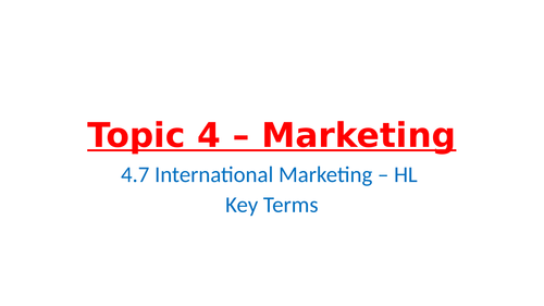 IB Business Management – Unit 4 Marketing – 4.7 - International Marketing
