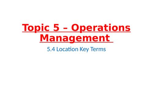 IB Business Management – Unit 5 Operations Management – 5.4 – Location
