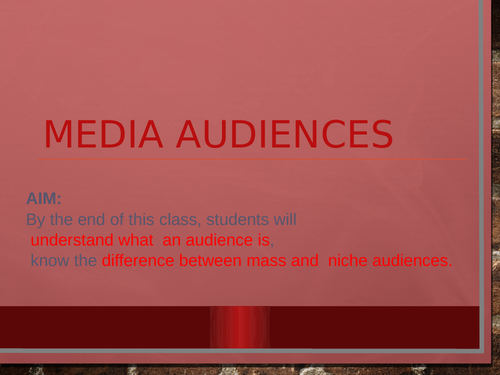 AQA Media Studies - Media Audience
