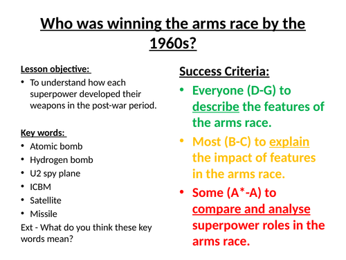 L14 - How did the Cold War develop? 1943-56 Arms race