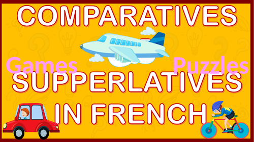 Comparatives and Superlatives in French