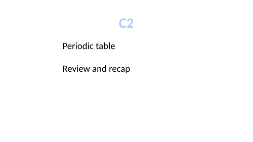 GCSE Chemistry / Science Periodic Table C2 Review/recap and revision bundle (New 9-1 GCSE)