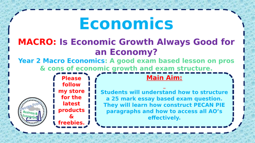 A-Level Economics - How to Answer a 25 Mark Question - Is Economic Growth Always Good?