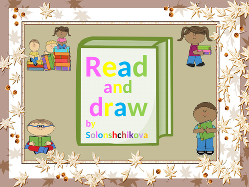 Read and draw.  Vocabulary game.