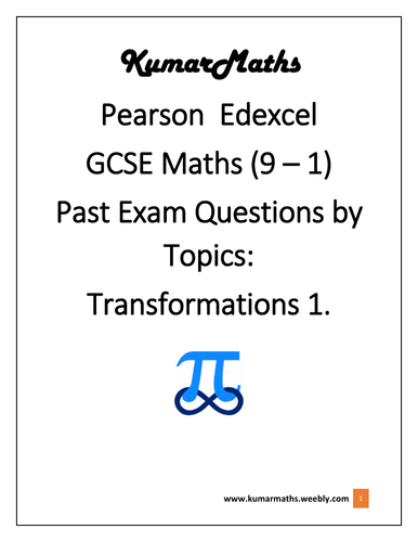 Pearson Edexcel GCSE Maths 9-1 Pastpaper questions by topics : Transformations 1