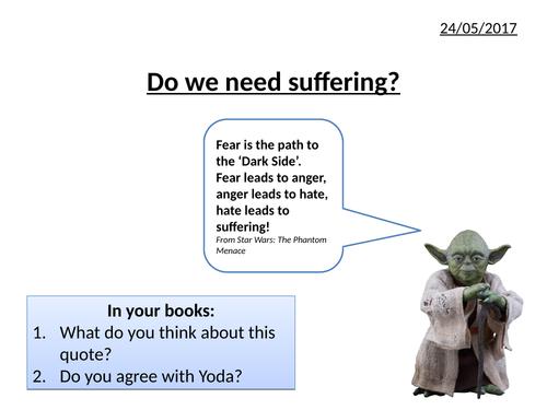Do we need suffering?
