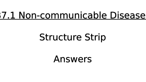B7 Non-Communicable Diseases Topic Structure Strips and Answers