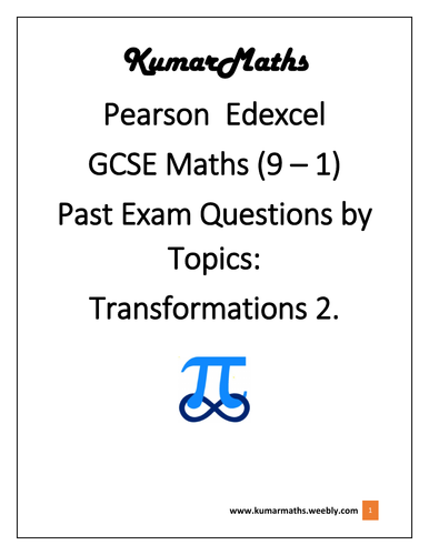 Pearson Edexcel GCSE Maths Pastpaper Questions by Topic: Transformations 2