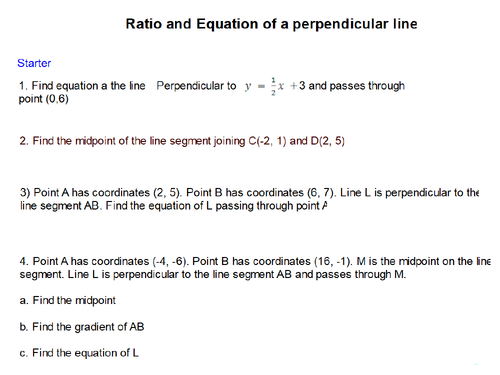 Equation of Perpendicular lines with midpoint/ratio