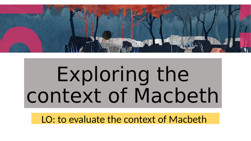Macbeth- Context