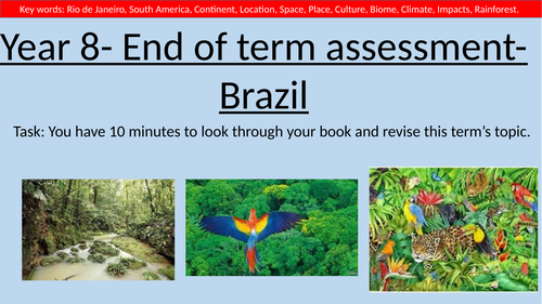 ENTIRE UNIT- KS3 Geography- Brazil- Human and Physical Geography