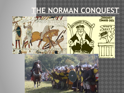 The Norman Conquest Lesson 1: Claimants to the Throne