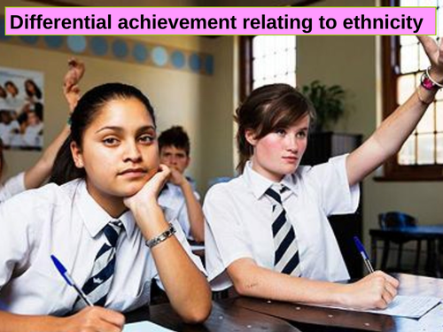 AQA Sociology Ethnic differences in educational achievement