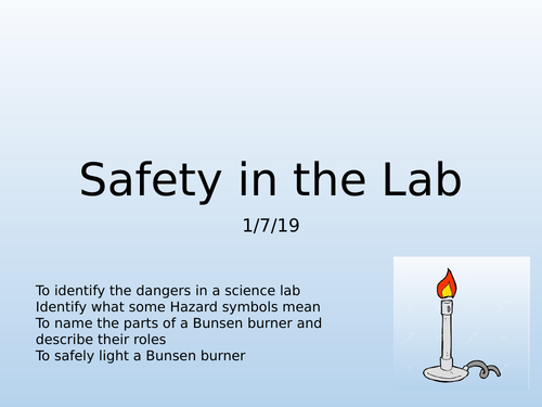 Year 7 Safety in the Lab & lighting a Bunsen Burner lesson