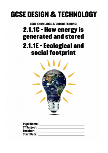 WJEC GCSE KS4 Core 211C&E: Energy Generation Social Footprint Pupil Workbook New Design & Technology