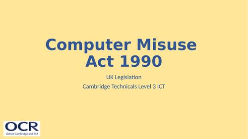 OCR Cambridge Technicals in IT Unit 2 - 4.1 Computer Misuse Act