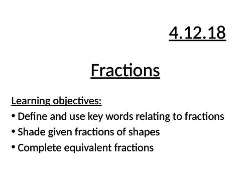 Intro to fractions/ equivalent fractions