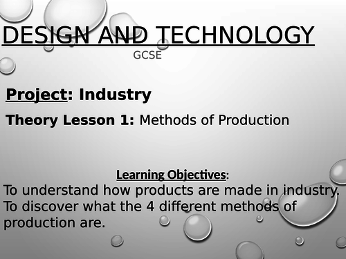 Methods of Production: Batch, Mass & One-Off