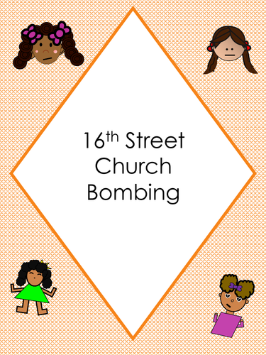 American Civil Rights Movement 16th Street Church Bombing