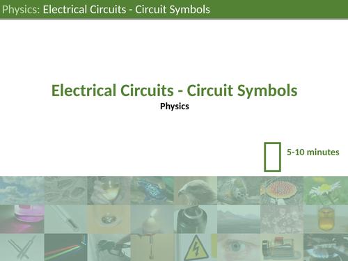KS3 Science - Electrical Circuits: Circuit Symbols