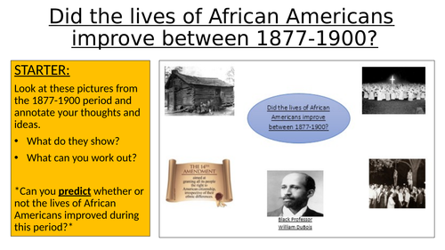OCR SHP GCSE 9-1 History (USA, 1789-1900): How did the lives of African Americans change, 1877-1900?