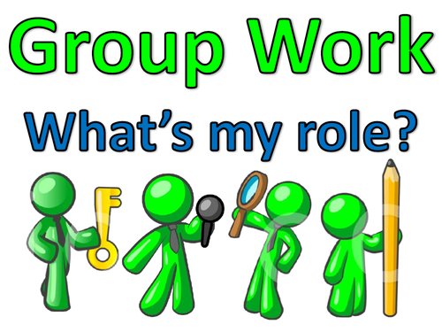 Group Work: What's My Role?