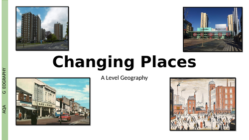 AQA A Level Changing Places