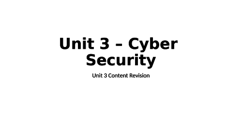 OCR IT Level 3 Unit 3 - Cyber Security