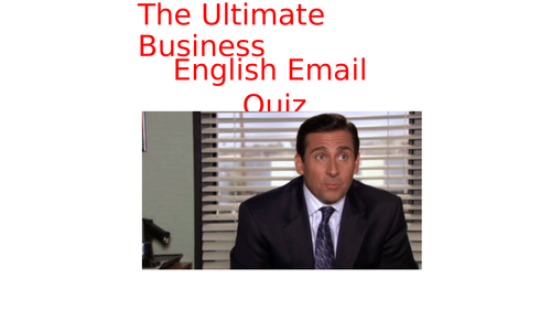 The Business English Email Quiz!