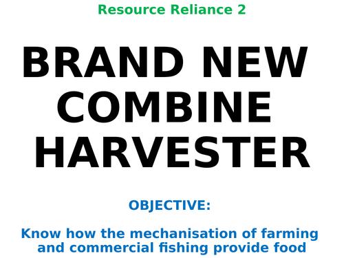 "Resource Reliance 2: ""BRAND NEW COMBINE HARVESTER"""