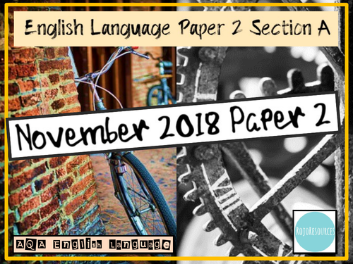 AQA GCSE English Language Paper 2, Section A Revision Lessons - November 2018 Paper
