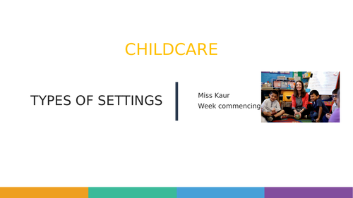 L2 CACHE Childcare and development: Types of settings and childcare support