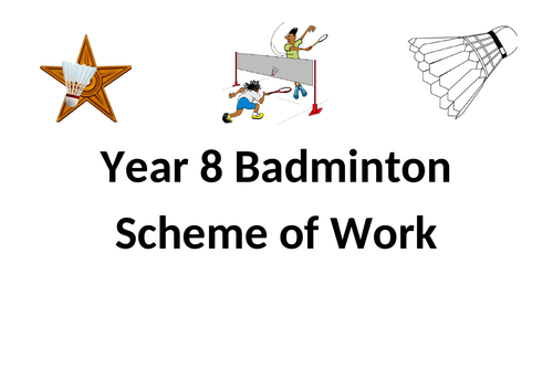Year 8 Badminton Scheme of Work