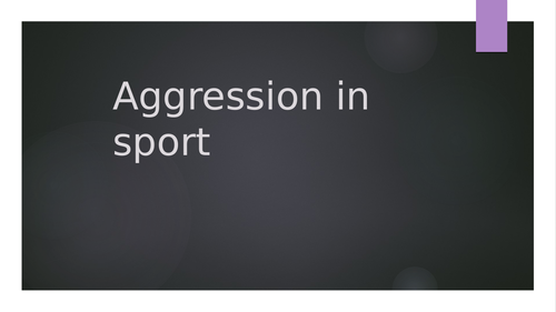 Aggression in Sport OCR 2016 Specification A level
