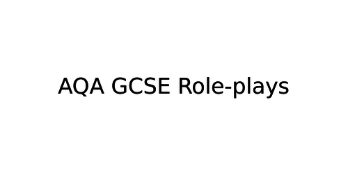 AQA GCSE Role-plays introduction