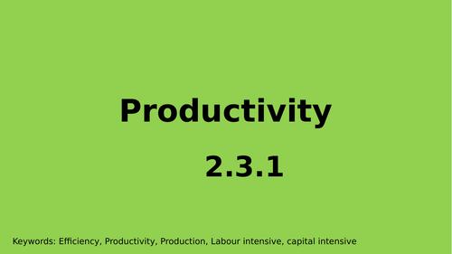 2.3.1 Productivity - Edexcel Economics A-level whole lesson