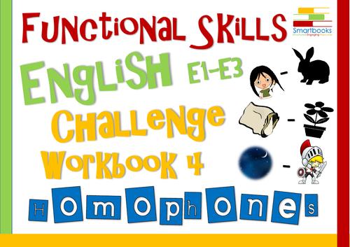 Functional Skills English - Challenge Workbook 4 - Homophones