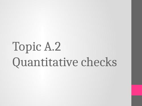 BTEC Animal Care Unit 1 Topic A.2 Quantitative Checks