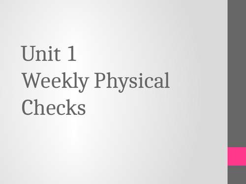 BTEC Animal Care Unit 1 Weekly Physical Checks