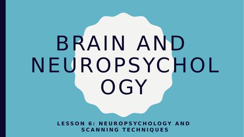 AQA GCSE Psychology (New Spec) Lesson 6/6-Neuropsyc-Neuropsychology and Scanning Techniques