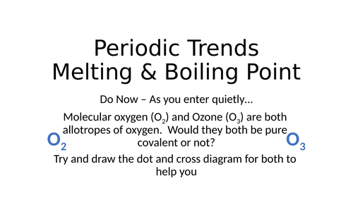 Periodicity - melting and boiling point trends