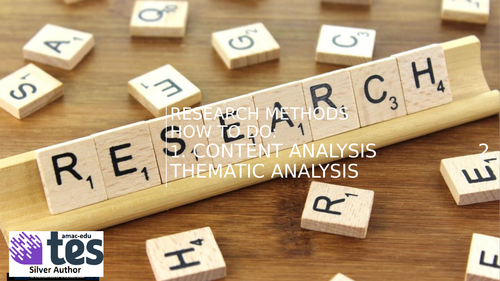 Psychology Research Methods Content Analysis and Thematic Analysis (Class Practicals)