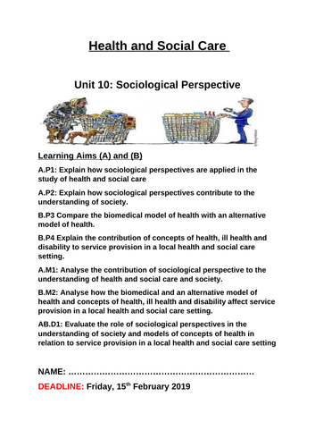 Unit 10: Sociological Perspective  in Health and Social Care (Learning Aim A & B) COURSEWORK BOOKLET