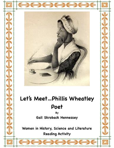 Phillis Wheatley: A Reading Passage/Activities