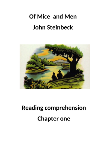 OF MICE AND MEN READING COMPREHENSION. WITH ANSWERS. SETTING & DESCRIPTIVE LANGUAGE.