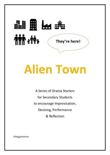 Alien Town: A Drama & Social Skills Unit for Secondary Students