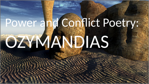 GCSE Power and Conflict Poetry: 'Ozymandias' Revision Lesson