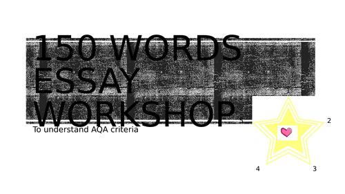AQA 150 words essay workshop