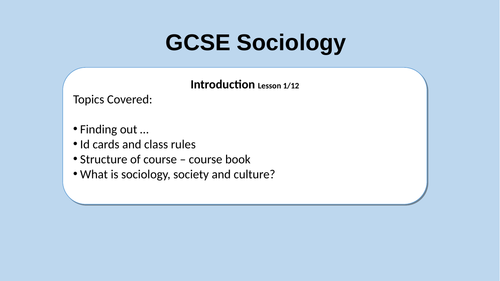 An introductory lesson for GCSE Sociology