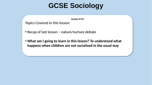 GCSE Sociology Lesson (WJEC new spec) Feral Children